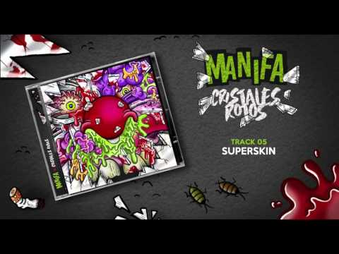 "MANIFA - ""SuperSkin"""