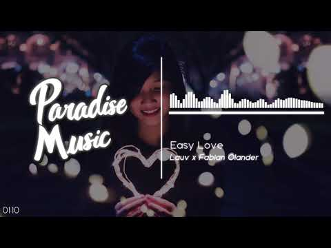 Lauv - Easy Love (Fabian Olander Remix) [Paradise Music]