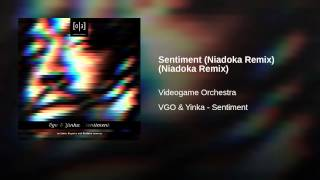Sentiment (Niadoka Remix) (Niadoka Remix)
