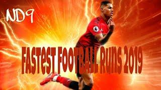 Fastest Footballer Runs 2019