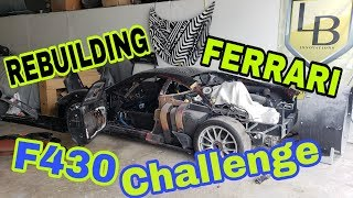 Rebuilding a wrecked Ferrari F430 Challange Part 1