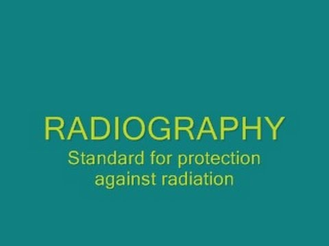 Radiography Standard for Protection Against Radiation