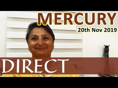 Mercury Goes Direct On 20th Nov 2019 - Fuzzy Communication And Cranky Devices Get Corrected