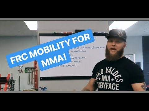 FRC Mobility Training For MMA