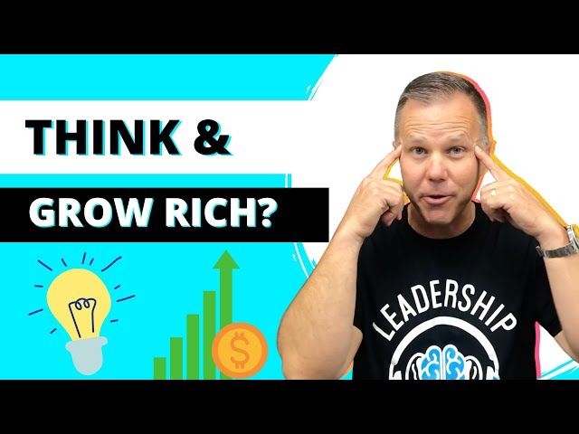 Episode 20 | Think And Grow Rich? | Leadership in a Nutshell