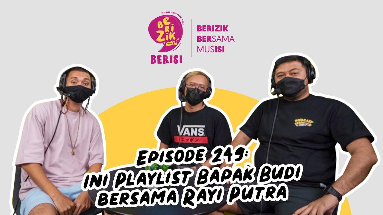 Download Ini Playlist Bapak Budi bersama Rayi Putra #BerizikBerisi