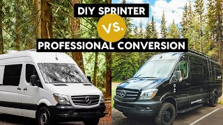 DIY Sprinter vs. Professional Conversion // ft. Yama Nomad // VAN LIFE