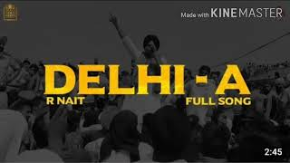 DELHI-A (Official Video)| R Nait | Lyrics by R Nait | Latest Punjabi Song 2020