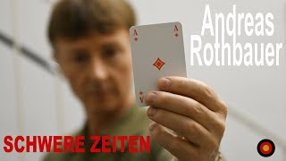 Andreas Rothbauer - Schwere Zeiten (Official Music Video)