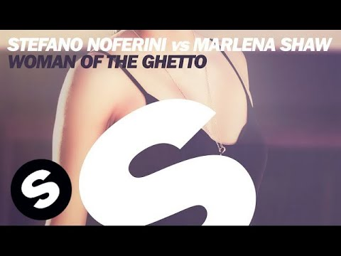 Stefano Noferini vs Marlena Shaw - Woman Of The Ghetto (Club Mix) [OUT NOW]