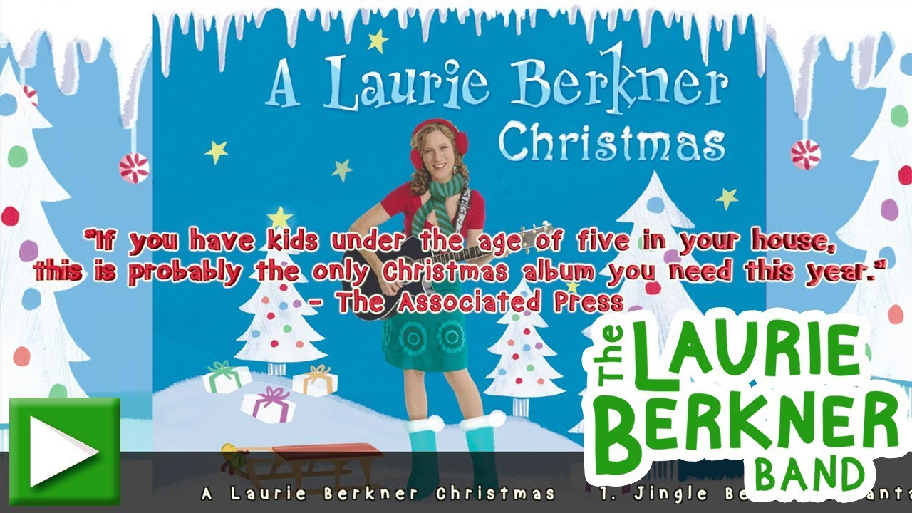a laurie berkner christmas the best holiday album for kids and families - Why Christmas Is The Best Holiday