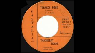 Thackeray Rocke - Tobacco Road (1968)