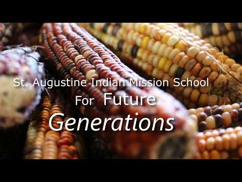 St Augustine Indian Mission School: For Future Generations