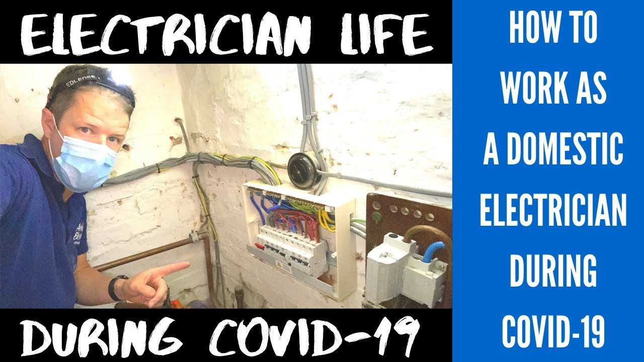 How to work as a Domestic Electrician during COVID-19
