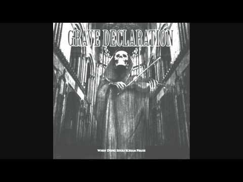 Grave Declaration - Hardest Rocking God of All Time