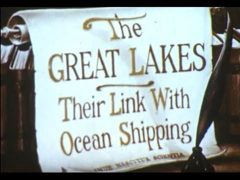 The Great Lakes Shipping Route: Welland Canal and St. Lawrence Seaway