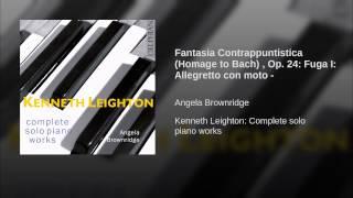 Fantasia Contrappuntistica (Homage to Bach) , Op. 24: Fuga I: Allegretto con moto -