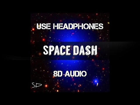 916frosty - SPACE DASH (8D AUDIO - Use Headphones)