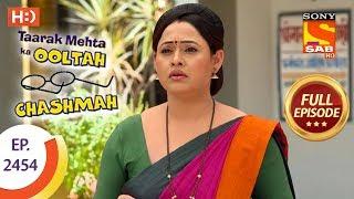 Taarak Mehta Ka Ooltah Chashmah - Ep 2454 - Full Episode - 26th April, 2018