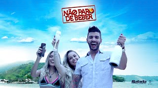 Repeat youtube video Gusttavo Lima - Não Paro de Beber - (Clipe Oficial)