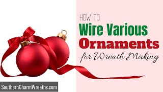 Tip Tuesday, Working with Ornaments