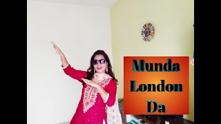 Munda London Da Dace Choreography   Utsav   Deedaar Kaur   Punjabi Song Dance-2020