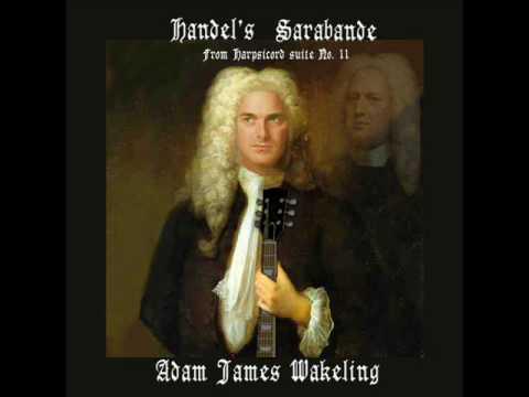 Handel's Sarabande (Heavy Rock Version) - Adam James Wakeling