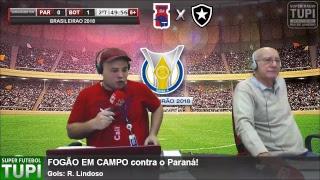 Paraná 1 x 1 Botafogo - 18ª Rodada - Brasileirão - 12/08/2018 - AO VIV1