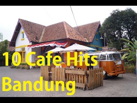 10 Cafe Hits Bandung