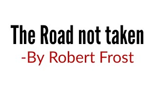The Road not taken by Robert Frost in hindi Summary Analysis and line by line explanation