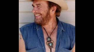 Merle Haggard, Always late with your kisses.