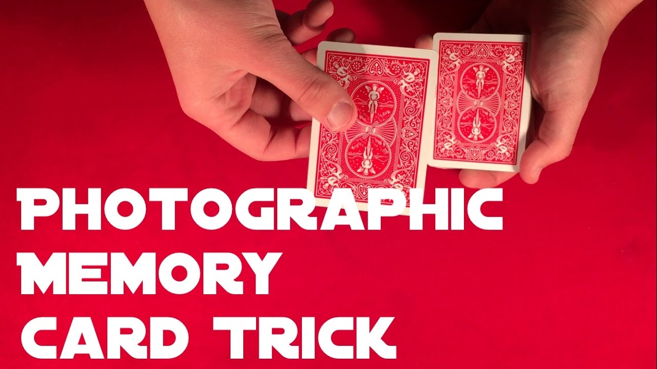 Photographic Memory Card Trick! - YouTube