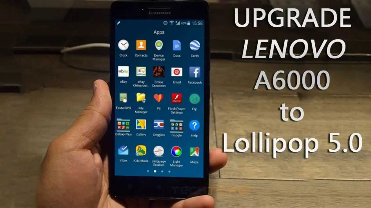 how to Upgrade Lenovo A6000/A6000+ kitkat to Lollipop 5 0 2, without root,  pc or Custom recovery