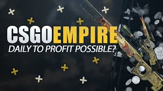 CSGOEMPIRE | DAILY TO PROFIT POSSIBLE? CSGO GAMBLING Video