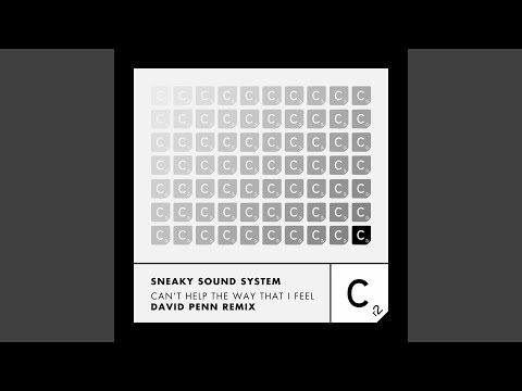 Can't Help the Way That I Feel (David Penn Remix)