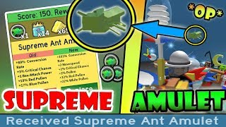 *NEW* SUPREME ANT AMULET UNLOCKED!!! *OP* STATS - Roblox Bee swarm simulator