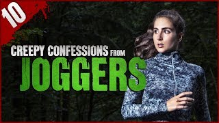 10 CREEPY Confessions from Joggers - Darkness Prevails