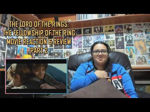 The Lord Of The Rings: The Fellowship Of The Ring PART 2/2 MOVIE REACTION & REVIEW | JuliDG