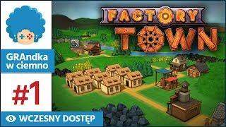 Factory Town PL #1 | EA | Factorio w średniowieczu!
