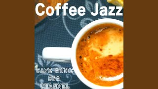 Provided to YouTube by TuneCore Japan Honey, Honey, Honey · Cafe Music BGM channel Coffee Jazz ℗ 2019 Cafe Music BGM channel Released on: ...
