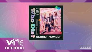 Download lagu SECRET NUMBER - Who Dis? (Official Audio)