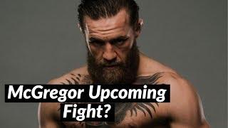 McGregor upcoming match! Dana White Revealed