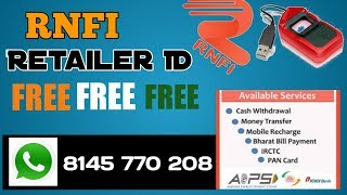 RNFI Distibutor Retailer ID Free free money withdraw and inquiry and Deposited