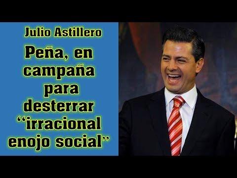 """Peña, en campaña para desterrar """"irracional enojo social"""""""
