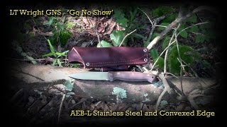 the lt wright gns in aeb l stainless steel and convex grind