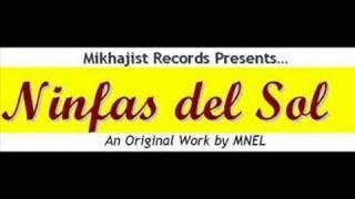 "Mikhajist Records - Mnel - ""ninfas Del Sol"""