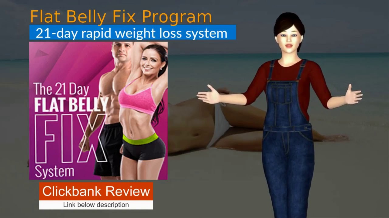 How to Lose weight for the next 21 days, Flat Belly fix