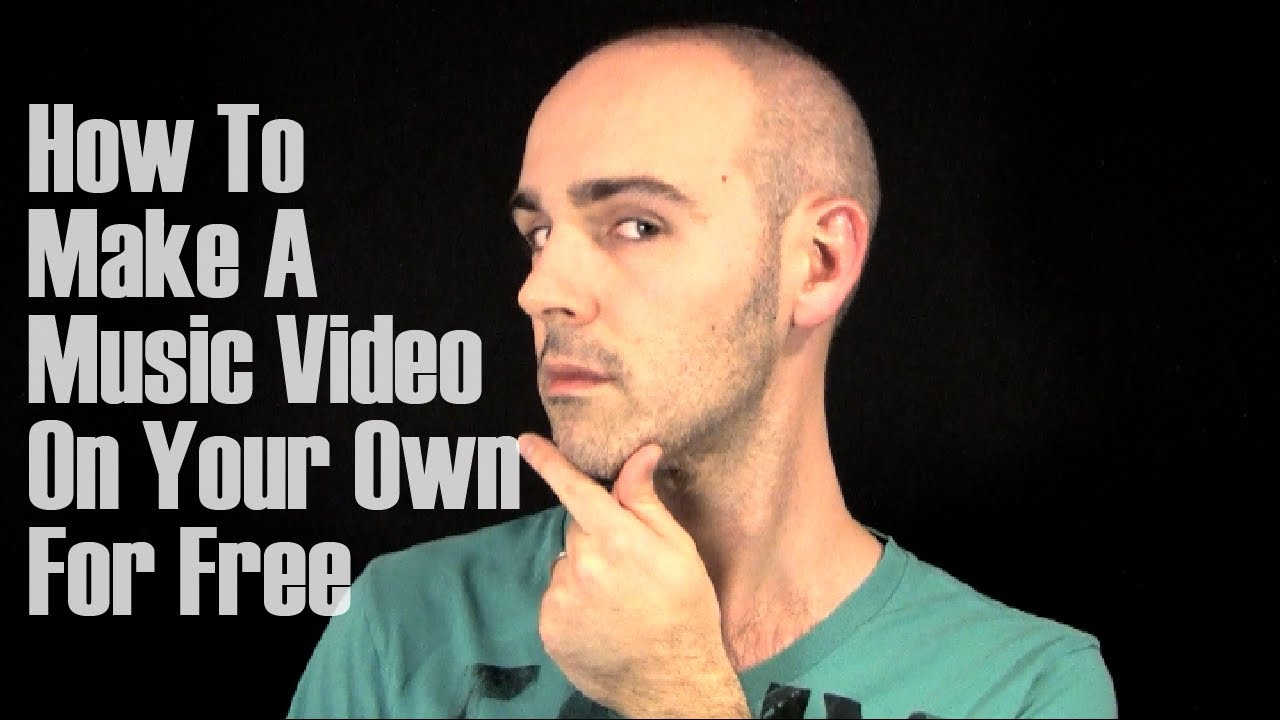 How To Make A Music Video On Your Own For Free The