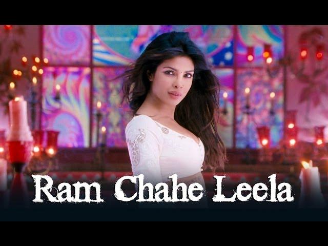 Ram Chahe Leela Song ft. Priyanka Chopra - Goliyon Ki Raasleela Ram-leela