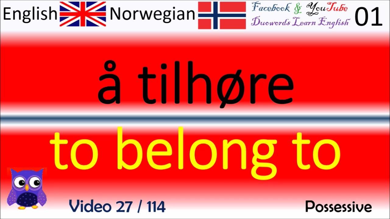 27 Possessive / eiendomspronomen Norsk - Engelske Ord / Norwegian - English Words / Engelsk Ord